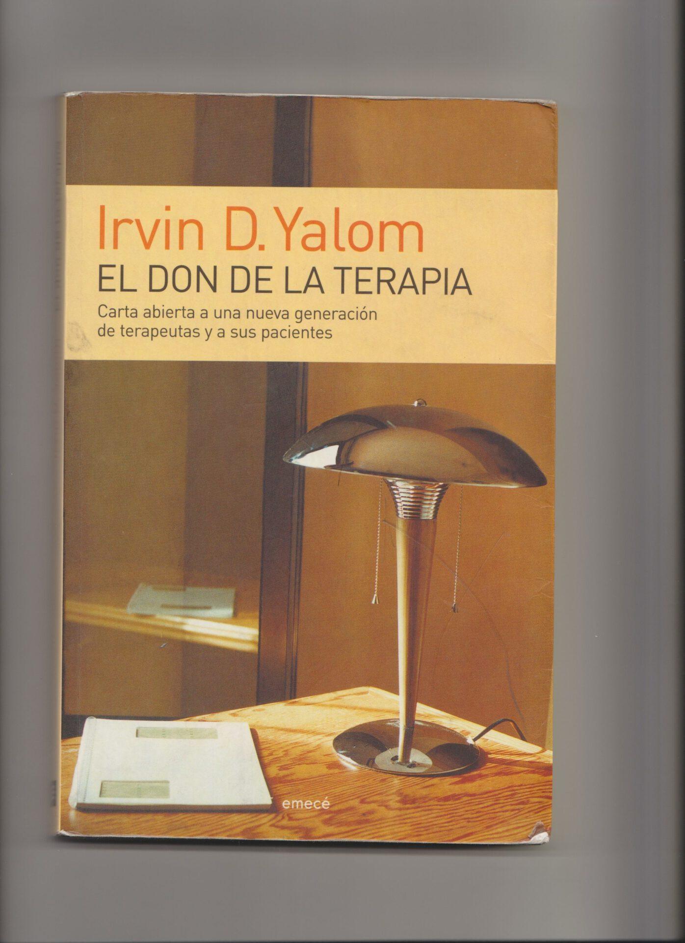 Leyendo sobre buenos psicólogos. Irvin De Yalom, El don de la terapia